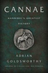 Cannae: Hannibal's Greatest Victory (ISBN: 9781541699250)