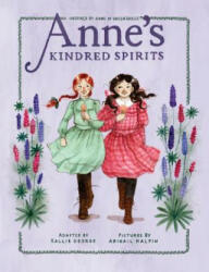 Anne's Kindred Spirits: Inspired by Anne of Green Gables (ISBN: 9781770499324)
