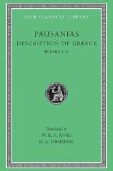 Description of Greece - Pausanias (ISBN: 9780674992078)