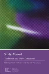 Study Abroad: Traditions and New Directions (ISBN: 9781603293884)