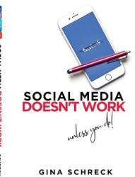 Social Media Doesn't Work - Unless you do (ISBN: 9781543960129)