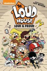 LOUD HOUSE 6 LOUD & PROUD - The Loud House Creative Team (ISBN: 9781545802106)