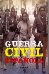 Guerra civil española (Enciclopedia universal) - AA. VV (2009)