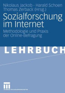 Sozialforschung Im Internet - Methodologie Und Praxis Der Online-Befragung (2008)