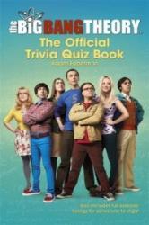 Big Bang Theory Trivia Quiz Book - Adam Faberman (ISBN: 9781472230973)