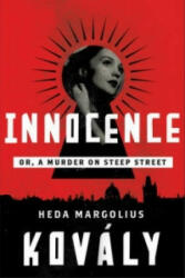 Innocence - Heda Margolius Kovaly, Alex Zucker (ISBN: 9781616954963)