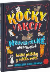 Kočky v akci! - Kimberlie Hamiltonová (ISBN: 9788088276562)