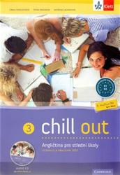 Chill out 3 Angličtina pro SOŠ a SOU - Carla Tkadlečková, Petra Mrzenová, Kateřina Kacerovská (ISBN: 9788073971045)