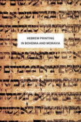 Hebrew printing in Bohemia and Moravia - Olga Sixtová (ISBN: 9788020022202)