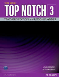 Top Notch 3 Teacher Edition & Lesson Planner - Saslow Joan M. , Allen Ascher (ISBN: 9780133819182)