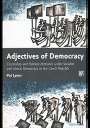 Adjectives of Democracy - Pat Lyons (ISBN: 9788074191442)