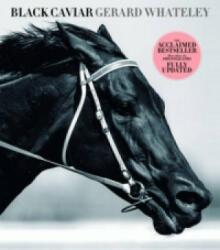 Black Caviar - Gerard Whateley (ISBN: 9780733331374)