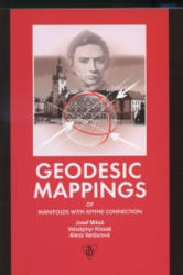Geodesic Mappings of Manifolds with Affine Connection - Josef Mikeš, Volodymyr Kiosak, Alena Vanžurová (ISBN: 9788024421681)
