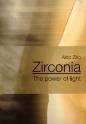 Zirconia - The Power of Light - Aldo Zilio (ISBN: 9788889626283)