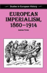 European Imperialism, 1860-1914 - orter A. N (ISBN: 9780333481042)
