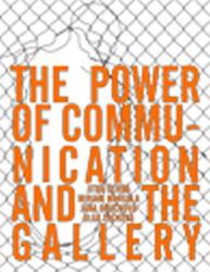 The Power of Communication and The Gallery - Jitka Černá, Miriam Margala, Jana Boučková, Olga Trčková (ISBN: 9788087865415)