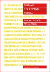Sintaxis del espaňol actual - Petr Čermák, Bohumil Zavadil (2019)
