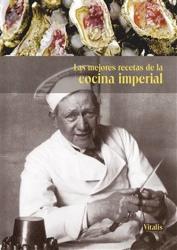Las mejores recetas de la cocina imperial - Gabriela Salfellner, Harald Salfellner (2018)