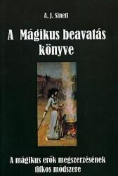 A. J. Sinett - A mágikus beavatás könyve (2004)