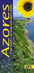 Azori-szigetek útikönyv Sunflower Books 5 car tours, 60 long and short walks , Azores útikönyv, Azori útikönyv 2018 angol (ISBN: 9781856915120)
