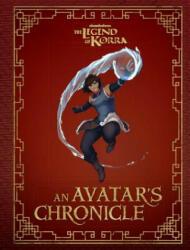 The Legend of Korra: An Avatar's Chronicle (ISBN: 9781683833932)