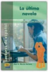Lecturas graduadas Superior II La última novela - Libro - Abel A. Murcia Soriano (ISBN: 9788495986665)