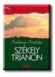 Székely Trianon (2005)