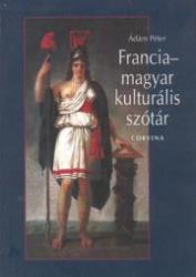 Francia-magyar kulturális szótár (2004)
