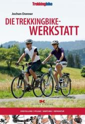 Die Trekkingbike-Werkstatt (2009)