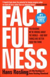 Factfulness - Hans Rosling, Ola Rosling, Anna Rosling Roennlund (ISBN: 9781473637498)