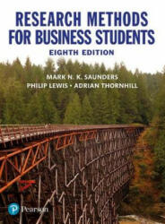 Research Methods for Business Students - Mark N. K. Saunders, Adrian Thornhill, Philip Lewis (ISBN: 9781292208787)