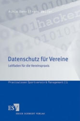Datenschutz für Vereine - Frank Weller, Achim Behn (2011)