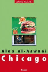 Chicago - Alaa Al- Aswani, Hartmut Fähndrich (2011)