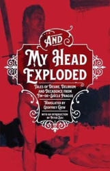 And My Head Exploded - Geoffey Chew (2018)