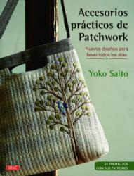 ACCESORIOS PRÁCTICOS DE PATCHWORK - YOKO SAITO (2018)
