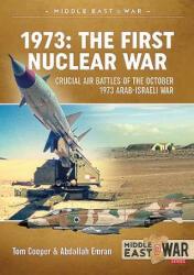 1973: the First Nuclear War - Abdallah Emran (ISBN: 9781911628712)