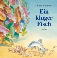 Ein kluger Fisch - Chris Wormell, Andreas Steinhöfel (2011)