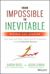 From Impossible to Inevitable - Aaron Ross, Jason Lemkin (ISBN: 9781119531692)