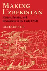 Making Uzbekistan (ISBN: 9781501735851)