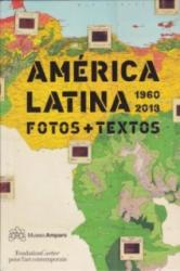 América Latina 1960-2013 - Alfonso Morales, Olivier Compagnon, Luis Camnitzer (ISBN: 9788415118749)