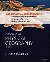 Introducing Physical Geography - Alan H. Strahler (ISBN: 9781118291931)