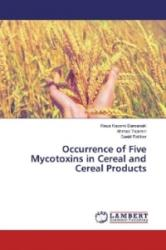 Occurrence of Five Mycotoxins in Cereal and Cereal Products - Reza Kazemi Darsanaki, Ahmad Tajemiri, Saeid Rahbar (2016)