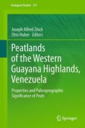 Peatlands of the Western Guayana Highlands, Venezuela - Properties and Paleogeographic Significance of Peats (2011)