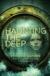 Haunting the Deep (2018)