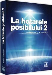 La hotarele posibilului - 2 (ISBN: 9786068390895)