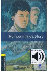 Oxford Bookworms Library: Level 1: : Pompeii: Tiro's Story Audio Pack - Graded readers for secondary and adult learners (ISBN: 9780194634182)