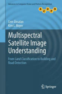 Multispectral Satellite Image Understanding (2011)
