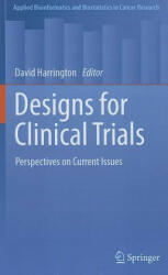 Designs for Clinical Trials - David Harrington (2011)