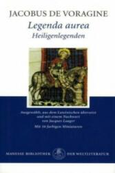 Legenda aurea - acobus de Voragine, Jacques Laager (2006)
