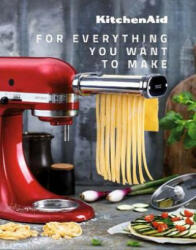 Kitchen Aid - For everything you want to make - Abrams (ISBN: 9782841239672)